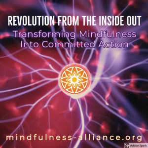 Transforming Mindfulness Into Committed Action