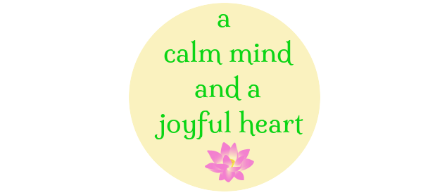 calm-mind-joyful-heart