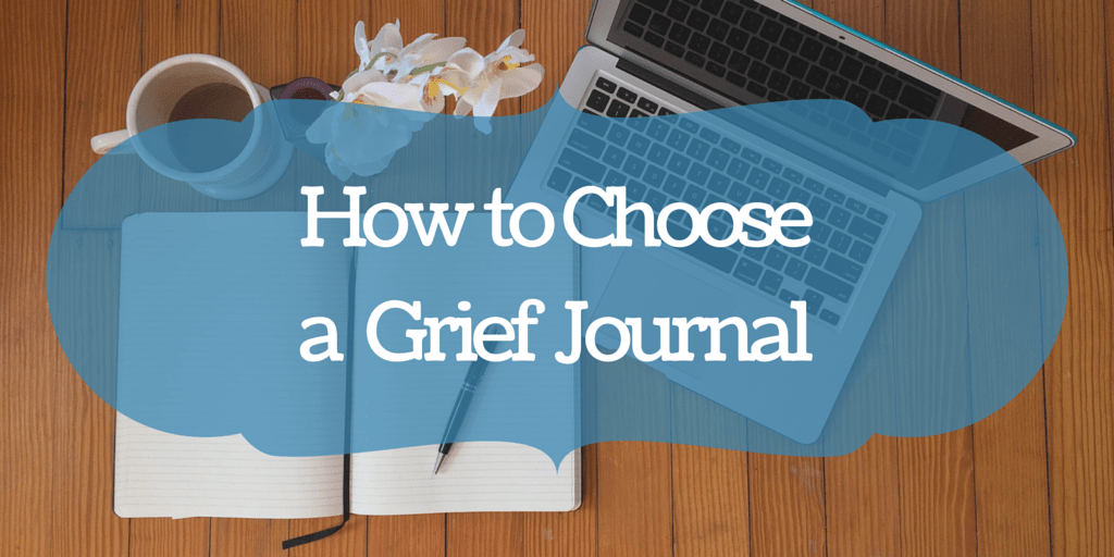 Grief Journal Solutions Choose One That S Right For You