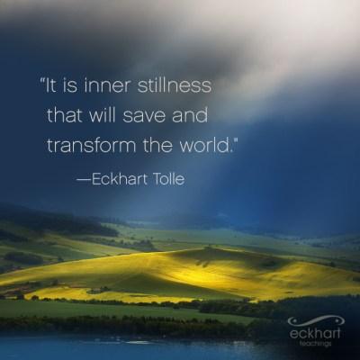 inner stillness eckhart tolle