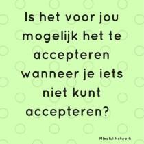 Accepteren of niet accepteren. Is dat de vraag?