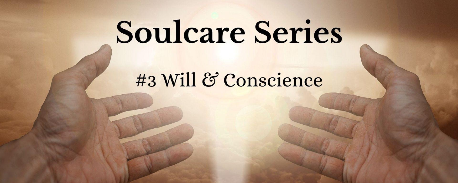Will & Conscience