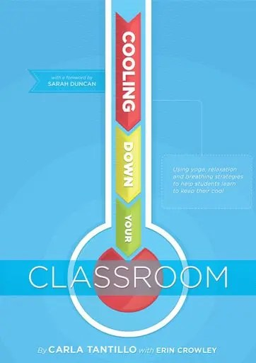 Cooling-Down-Your-Classroom--Using-Yoga,-Relaxation-and-Breathing-Strategies