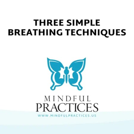 Three Simple Breathing Techniques