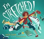 I'm Stretched by Julia Cook