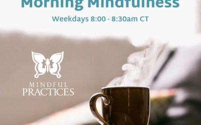 Morning Mindfulness Schedule (week of 4/19)