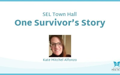 SEL Town Hall: One Survivor's Story