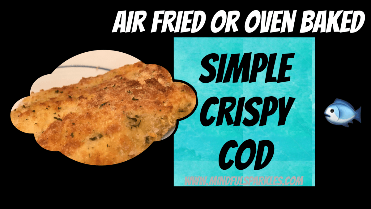 Air Fryer or Oven Baked Simple Crispy Cod