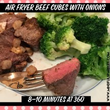 Air Fryer Beef cubes/tips with onions
