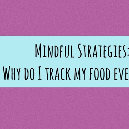 Life Strategies - Why Do I Track My Food Every Day?
