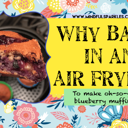 Why Bake In An Air Fryer?