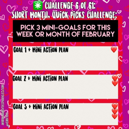 Challenge 6 of 61 QuickPicks 3 Goals Featured Image MindfulSparkles com