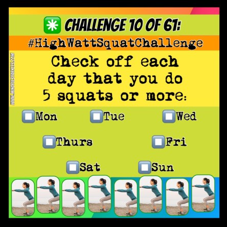 Challenge 10 of 61: High Watt Squat Challenge
