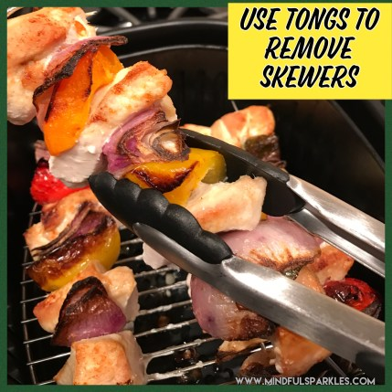 Use Tongs with the Air Fryer Chicken Kebabs