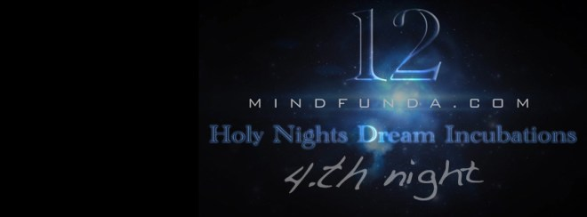 12 holy days - 4th night