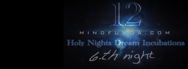 12 holy days - 6th night