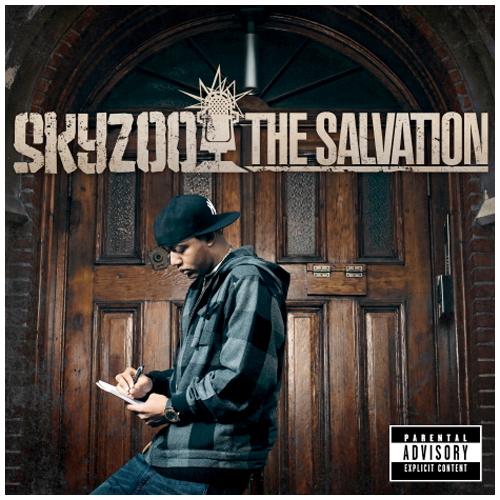 Skyzoo salvation