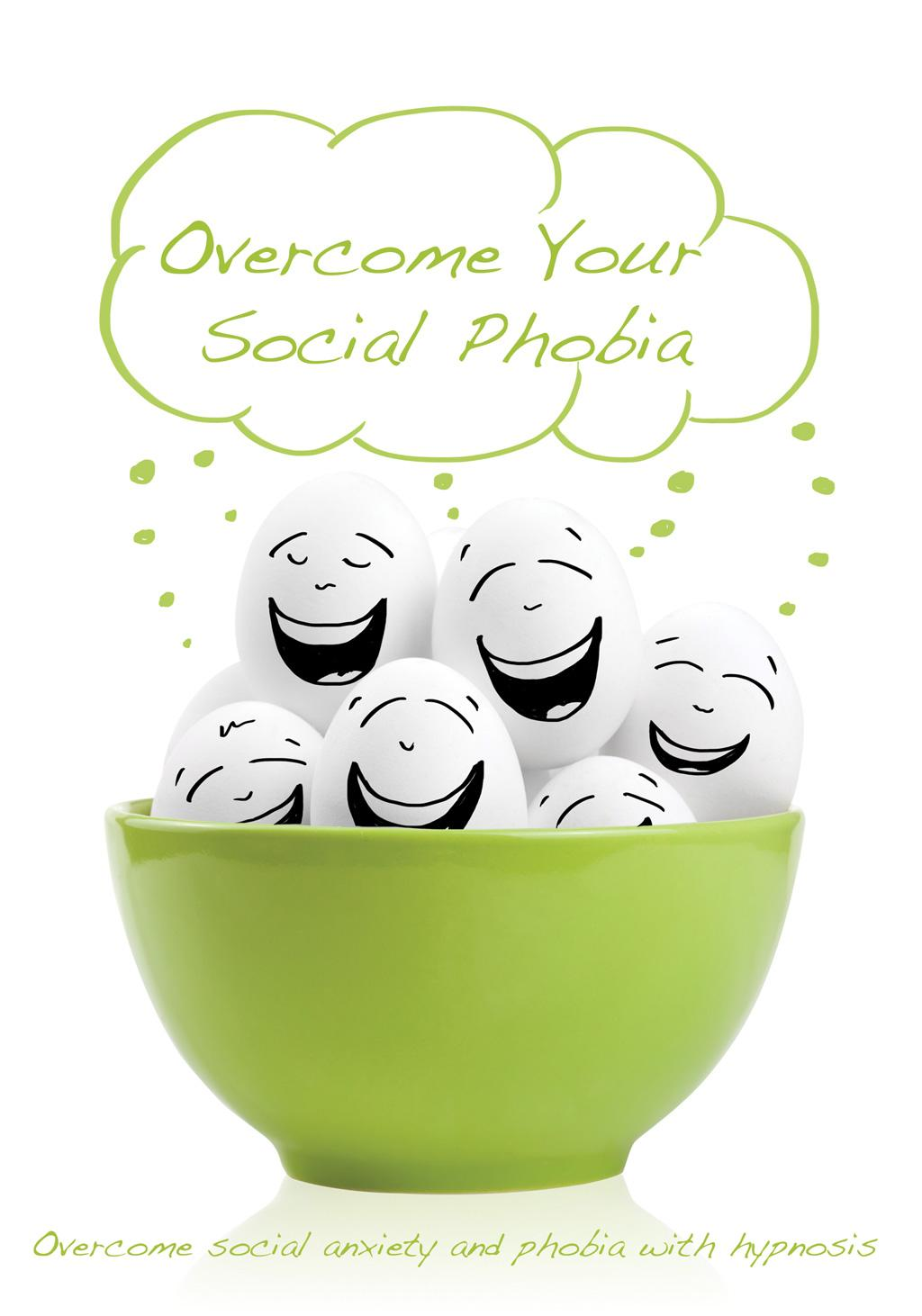 Overcome Your Social Phobia