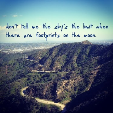 Cool Quotes Dont Tell Me Skys Limit Footprints On Moon