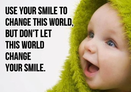 use_your_smile_to_change_this_world