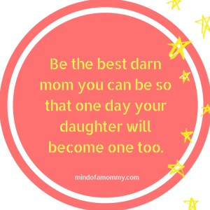 Best Mom Quotes – Mind of a Mommy