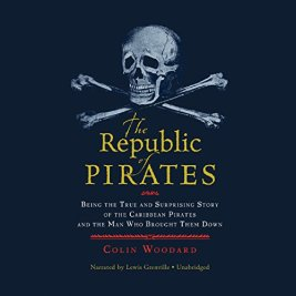Summer Reads include The Republic of Pirates by Collin Woodard