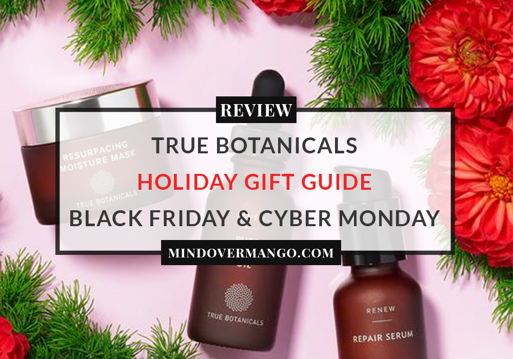 True Botanicals Review Holiday Gift Guide