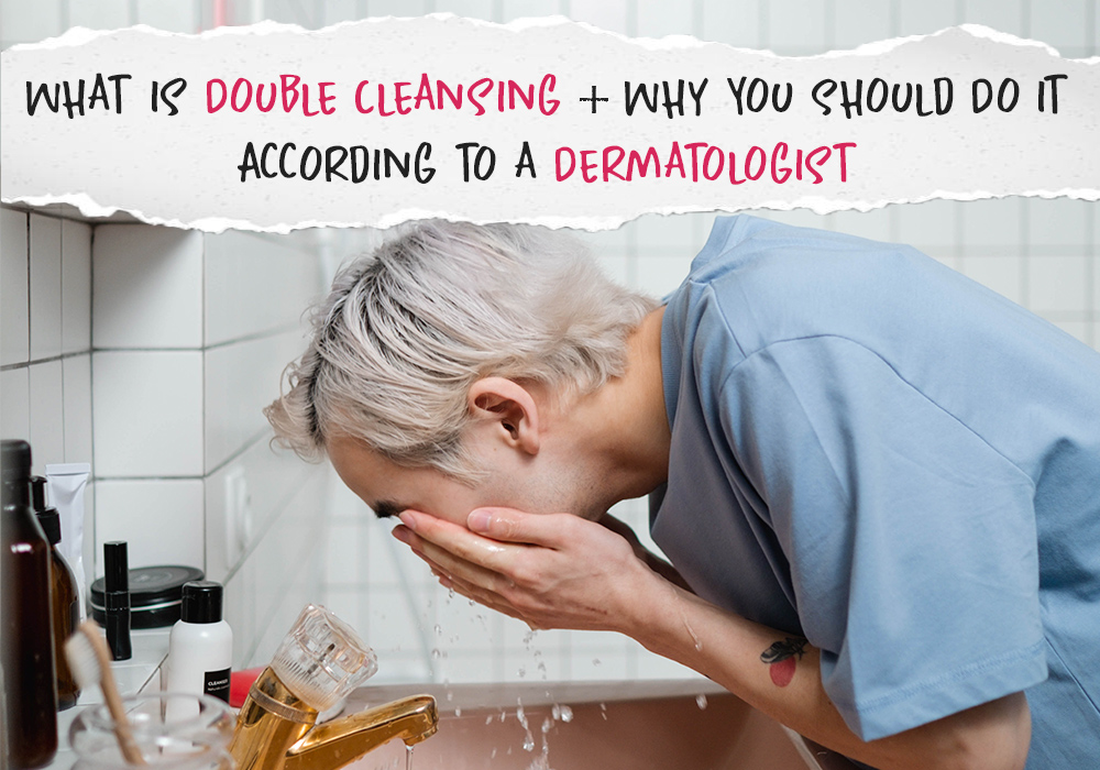 What is Double Cleansing