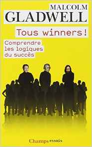Malcolm Gladwell Tous Winners Couverture Livre