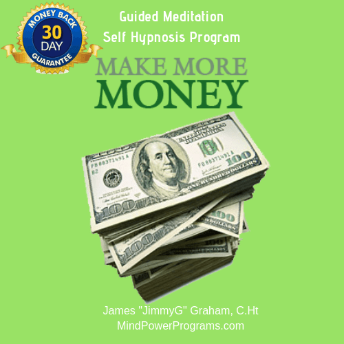 Make More Money Guided Meditation Self Hypnosis Program