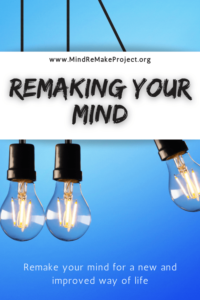 remaking your mind