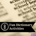 These eight fun dictionary activities will have your students doing things like looking up words, making up words, racing each other, and having fun!