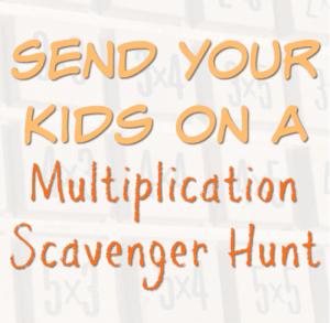 Send Your Kids on a Multiplication Scavenger Hunt