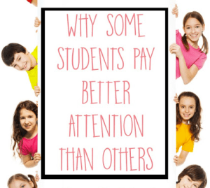 Why Some Children Pay Better Attention Than Others
