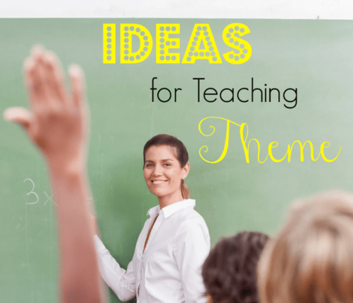 Ideas for Teaching Theme (and a couple freebies!)
