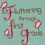 Fluttering through First Grade