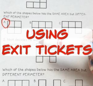 Using Exit Tickets