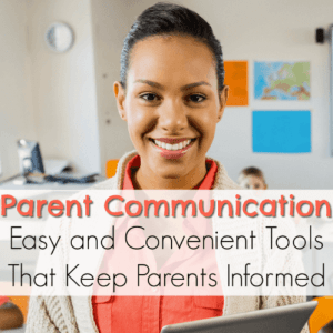 Parent Communication: Easy and Convenient Tools that Keep Parents Informed
