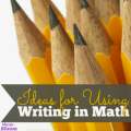 Writing in math may seem odd, but it's an important practice with the new standards being used today. This guest post shares creative and insightful ways to add writing to math class. These methods will really get your students thinking!