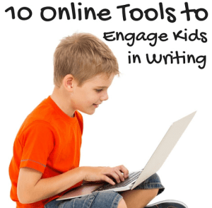 10 Online Tools to Engage Kids in Writing