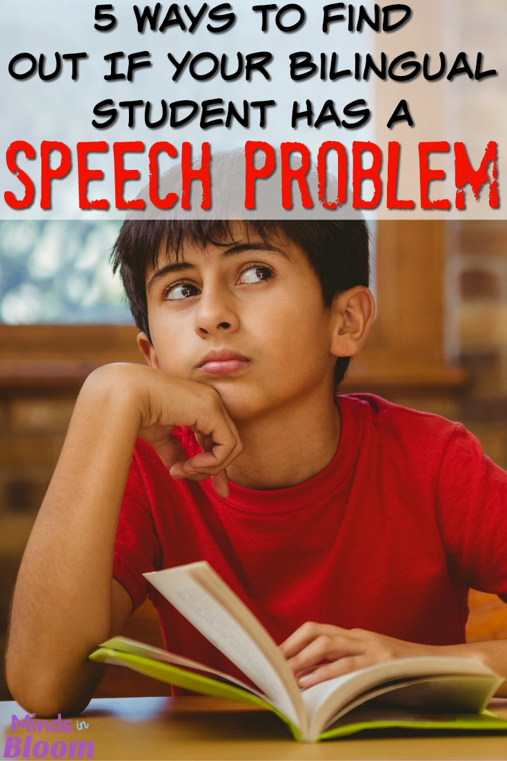 It can be hard to tell if an English Language Learner is struggling to learn the English language or if they actually have a speech and language development issue that's contributing to the problem. These five tips will help you determine if your bilingual student has a speech problem.