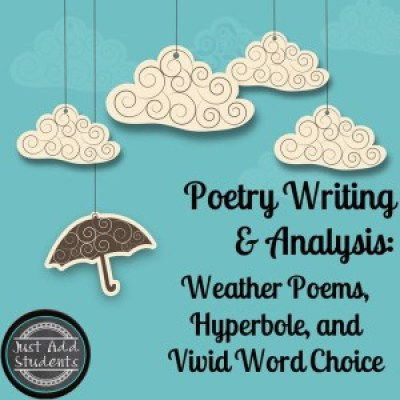 Poetry Writing and Analysis: Weather Poems, Hyperbole, and Vivid Word Choice