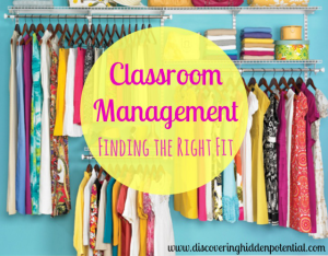 Classroom Management: Finding the Right Fit