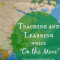 "Teaching and learning while on the move can be a real challenge. If you and your family have chosen a life of constant movement, whether that be traveling the country by RV or sailing up and down a coast by sailboat, then you still need to squeeze in time for teaching and learning with your children. This seasoned ""boat mom"" shares her tips for educating while on the move."