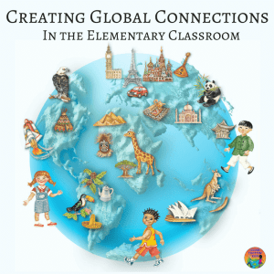 Creating Global Connections in the Elementary Classroom