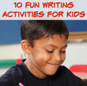 10 Fun Writing Activities for Kids