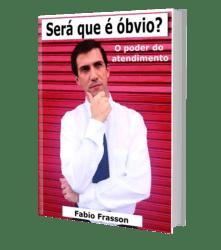 Livro Será que é óbvio: o poder do atendimento, de Fabio Frasson