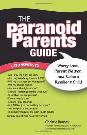 Руководство для параноидальных родителей