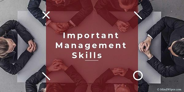 Management Skills List of Effective Management Skills