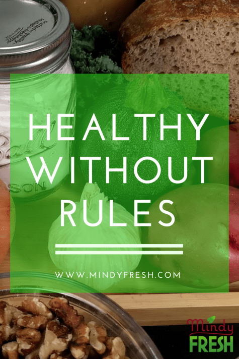 Healthy without rules